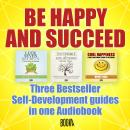 BE HAPPY AND SUCCEED Audiobook