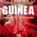 GUINEA: Más allá de la aventura Audiobook