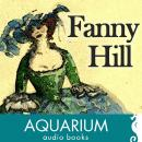 Fanny Hill: Memoirs of a Woman of Pleasure Audiobook