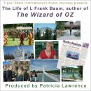 Wizard of Oz author L Frank Baum : The life of the author L Frank Baum Audiobook