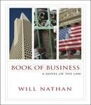 Book of Business - a Novel of the Law, Will Nathan