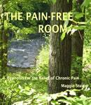 Pain-Free Room, Maggie Staiger