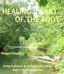 Healing a Part of the Body, Maggie Staiger