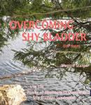Overcoming Shy Bladder (for Men), Maggie Staiger