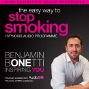 Easy Way to Stop Smoking with Hypnosis, Benjamin P. Bonetti