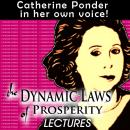 Dynamic Laws of Prosperity: Lectures, Catherine Ponder