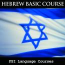 FSI Language Courses: Hebrew, Foreign Service Institue