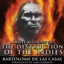 A Brief Account of the Destruction of the Indies Audiobook
