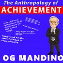 Anthropology of Achievement, Og Mandino