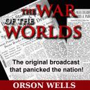 War of the Worlds (Dramatized), Orson Welles