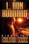 Dianetics: The Evolution of a Science, L. Ron Hubbard
