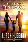 On the Second Dynamic - Sex, Children & The Family (Italian edition), L. Ron Hubbard