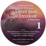 Walt Whitman: Sweet Bird of Freedom Audiobook