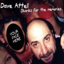 Skanks For the Memories, Dave Attell