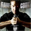 Retaliation, Dane Cook