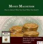 Money Magnetism, J. Donald Walters