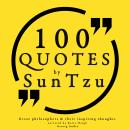 100 quotes by Sun Tzu, from the Art of War, Sun Tzu