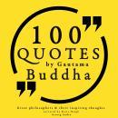 100 quotes by Gautama Buddha Audiobook