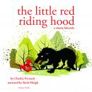 Little Red Riding Hood, a fairytale, Charles Perrault