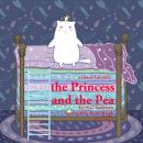The Princess and the Pea, a fairytale, Hans Christian Andersen
