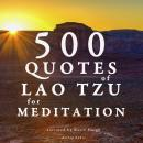 500 quotes of Lao Tsu for meditation, Lao Tzu