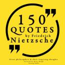 150 quotes by Friedrich Nietzsche: Great philosophers & their inspiring thoughts