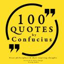 100 quotes by Confucius: Great philosophers & their inspiring thoughts, Confucius