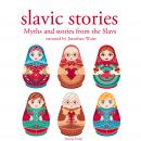 Myths and stories from the Slavs, Folklore