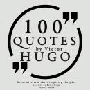 100 quotes by Victor Hugo, Victor Hugo