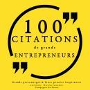 100 citations de grands entrepreneurs Audiobook
