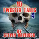 10 Twisted Tales vol:4 Audiobook