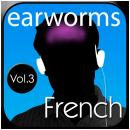 Rapid French Vol. 3, Earworms MBT