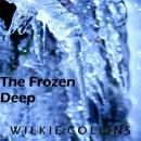 Frozen Deep, Wilkie Collins