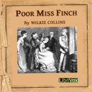 Poor Miss Finch, Wilkie Collins