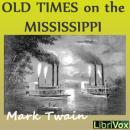 Old Times on the Mississippi, Mark Twain