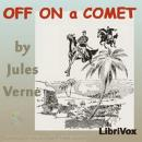 Off On a Comet, Jules Vernes