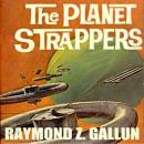 Planet Strappers, Raymond Z. Gallun