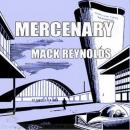 Mercenary, Mack Reynolds