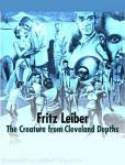 Creature from Cleveland Depths, Various Authors