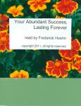 Your Abundant Success Lasting Forever Audiobook