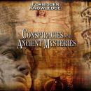 Forbidden Knowledge: Conspiracies and Ancient Mysteries Audiobook