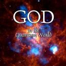 God in the Quantum World, Various Authors