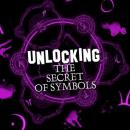 Unlocking the Secret of Symbols, Various Authors