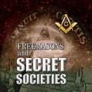 Freemasons and Secret Societies Audiobook