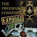The Freemason Conspiracy Unveiled Audiobook