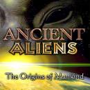 Ancient Aliens: the Origins of Mankind, Various Authors