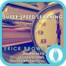 Super Speed Learning, Erick Brown Hypnosis