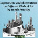 Experiments and Observations on Different Kinds of Air, Peter Kropotkin