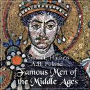 Famous Men of the Middle Ages, World History