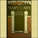 Mary Cary, Frequently Martha, Kate Langley Bosher